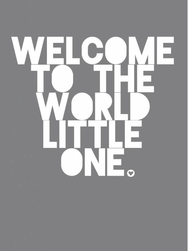 Graphics taken from notebook_WELCOME TO THE WORLD LITTLE ONE